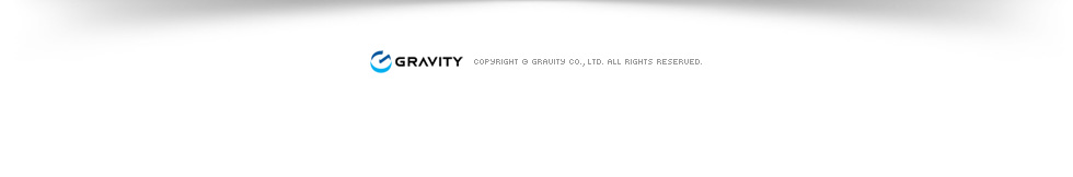 Copyright © gravity co., ltd. All Rights Reserved.